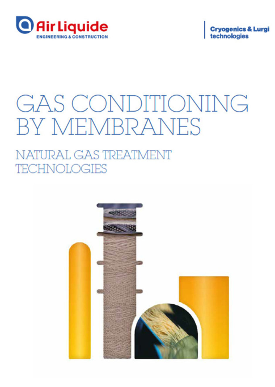 Gas Conditioning Membranes